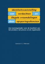 Clemens Willemsen , Identiteitsvaststelling van verdachten en illegale vreemdelingen door opsporingsdiensten