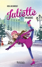 Rose-Line Brasset , Juliette in Quebec