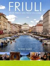 Norma  Baake Friuli en de parels van Trist en Udine