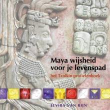 E van Rijn , Maya wijsheid voor je levenspad