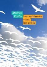 Marinko Košcec , Een centimeter vanaf het geluk