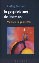 Rudolf Steiner , In gesprek met de kosmos