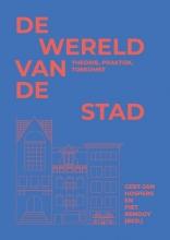 Piet Renooy Gert-Jan Hospers, De wereld van de stad