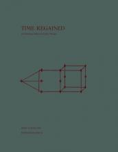 Margarida Garcia Björn Schmelzer, Time Regained