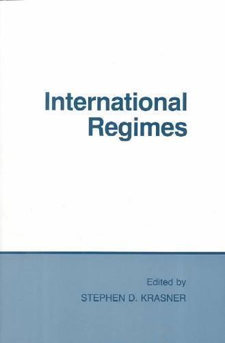 Stephen D. Krasner,International Regimes