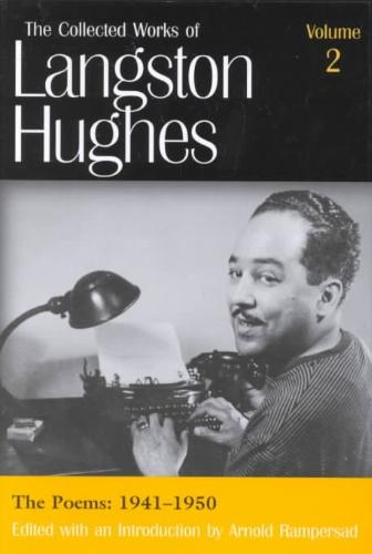 Langston Hughes,The Collected Works of Langston Hughes v. 2; Poems 1941-1950