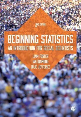 Ian Diamond, Liam Foster &,Beginning Statistics