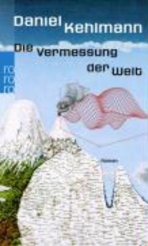 Daniel  Kehlmann,Die Vermessung der Welt