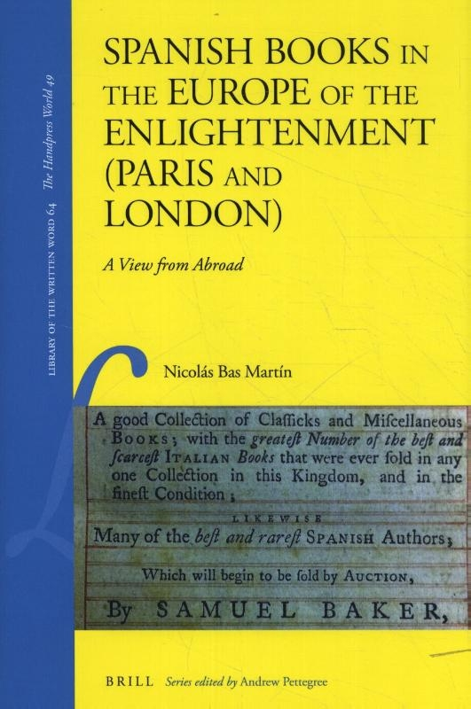 Nicolas Bas Martin,Spanish Books in the Europe of the Enlightenment (Paris and London