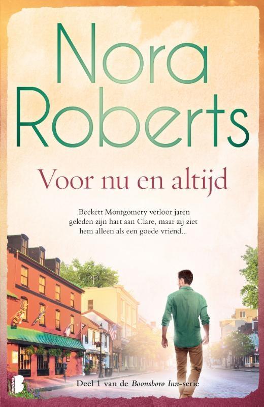 Nora Roberts,Voor nu en altijd