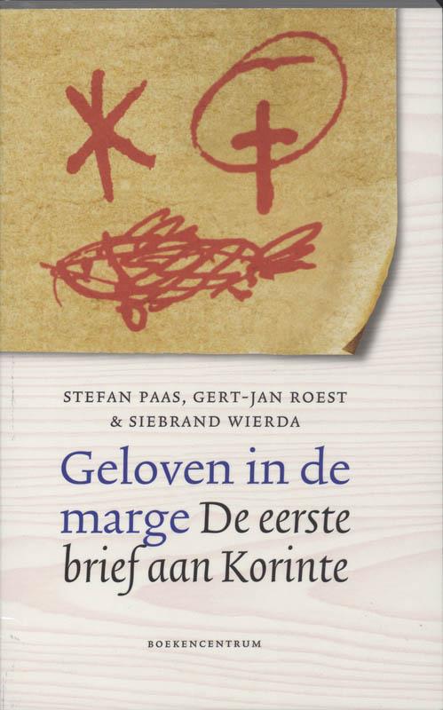 S. Paas, G.J. Roest, S. Wierda,Geloven in de marge