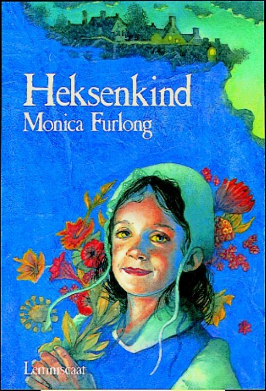 Monica Furlong,Heksenkind