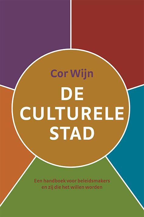 Cor Wijn,De culturele stad