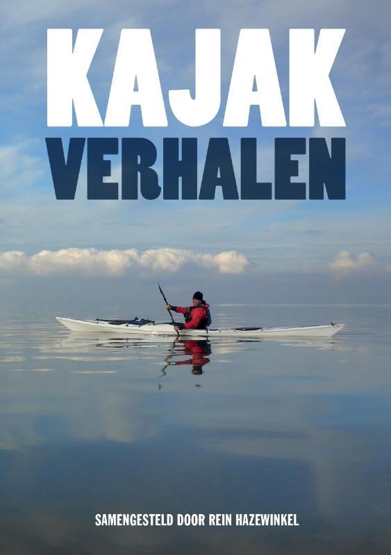 Rein Hazewinkel,Kajakverhalen