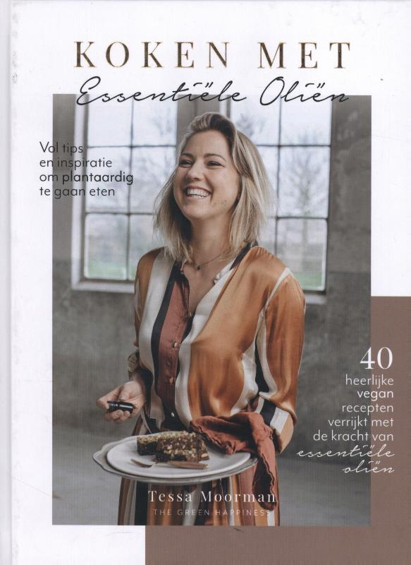 Tessa Moorman,Koken met Essentiële Oliën
