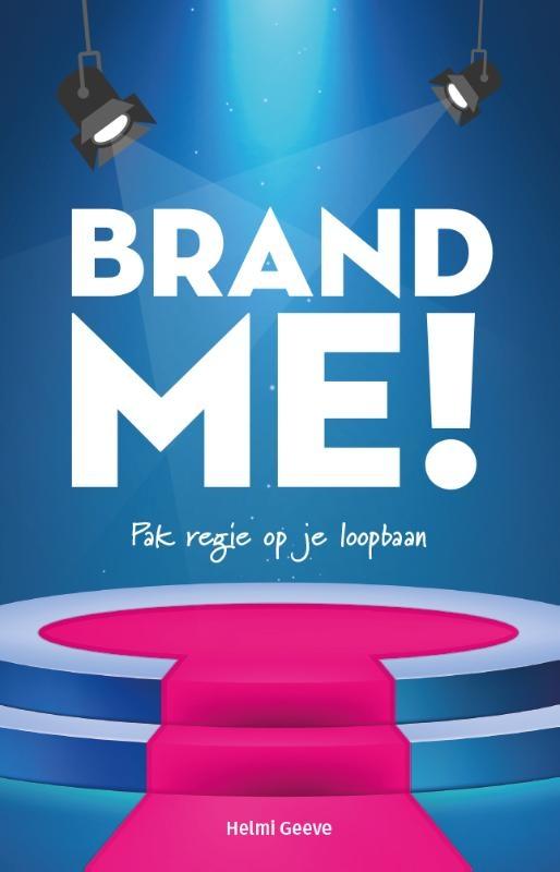 Helmi Geeve,Brand Me!