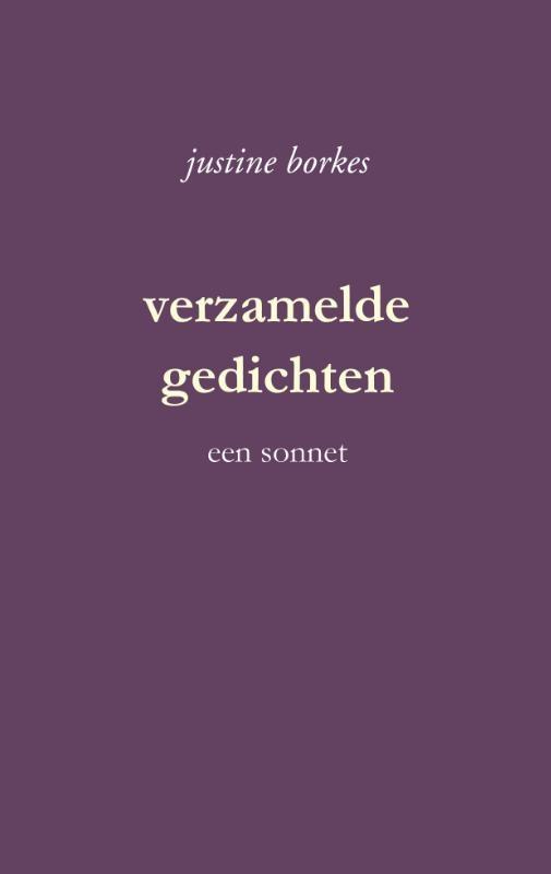 Justine Borkes,verzamelde gedichten