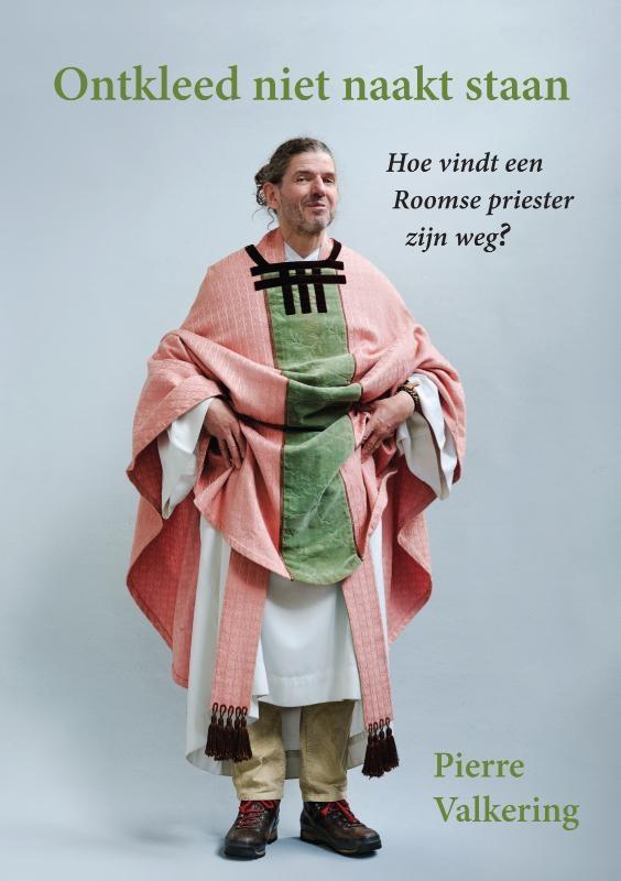 Pierre Valkering,Ontkleed niet naakt staan