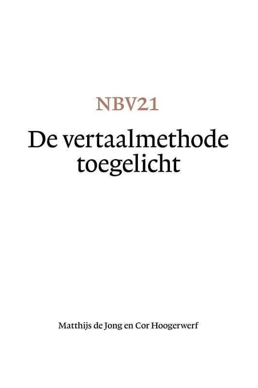 Matthijs de Jong, Cor Hoogerwerf,NBV21 - De vertaalmethode toegelicht