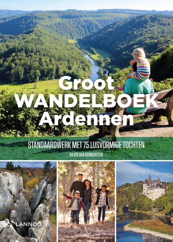 Julien Van Remoortere,Groot Wandelboek Ardennen