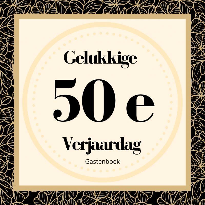 Gelukkige Verjaardag Gastenboek,Gelukkige 50e Verjaardag Gastenboek