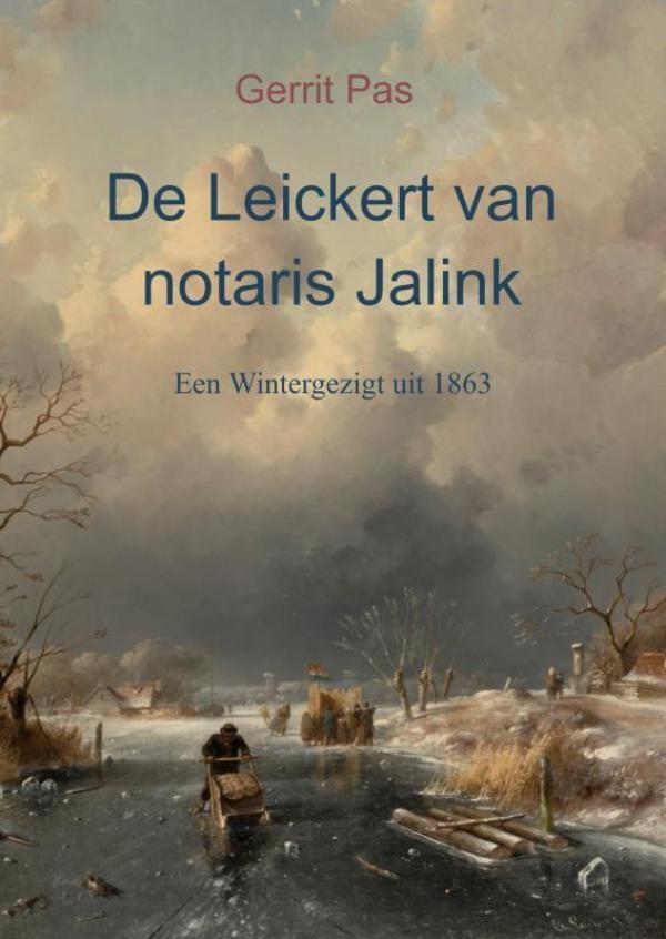 Gerrit Pas,De Leickert van notaris Jalink