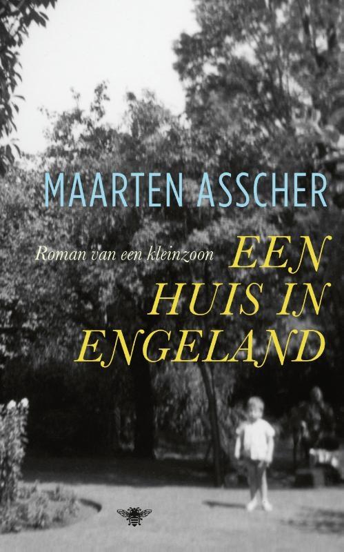 Maarten Asscher,Een huis in Engeland