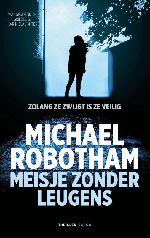 Michael Robotham,Meisje zonder leugens