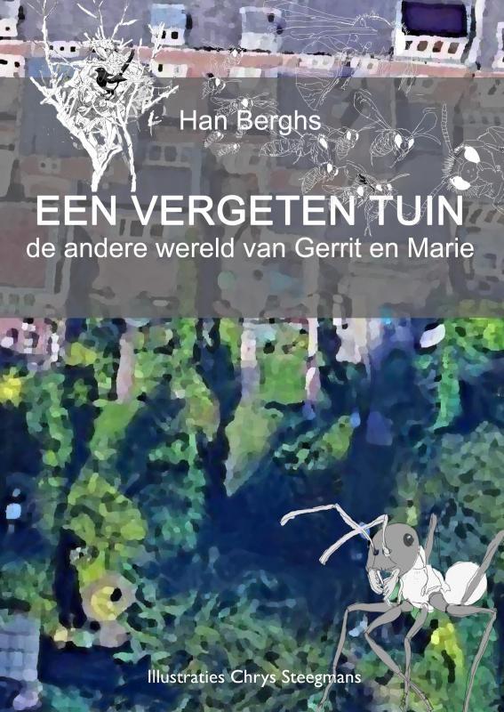 Han Berghs,EEN VERGETEN TUIN