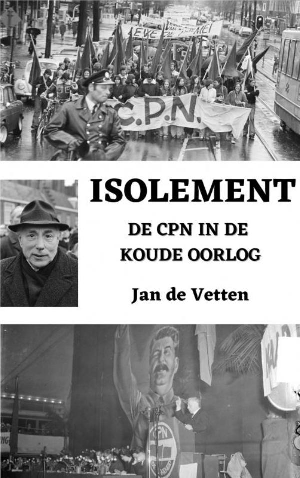 Jan De Vetten,Isolement