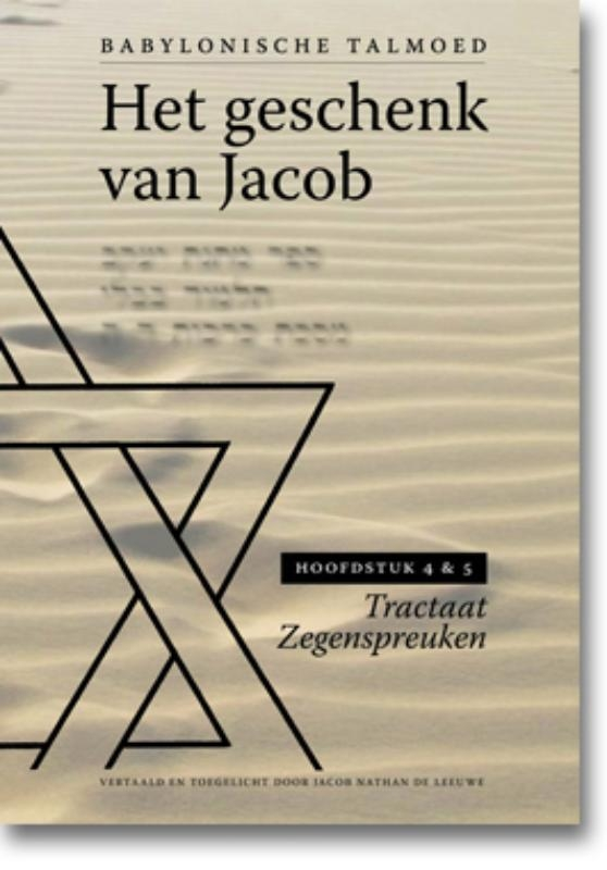 Jacob de Leeuwe,Het geschenk van Jacob Hoofdstuk 1 en 2