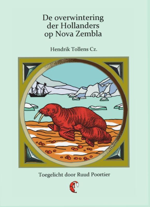 Hendrik Tollens,De overwintering der Hollanders op Nova Zembla