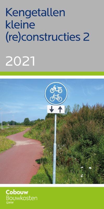 ,Kengetallen kleine (re)constructies 2 - 2021