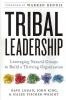Logan, Dave                   ,  King, JOHN,Tribal Leadership