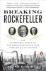 <b>Doran, Peter B.</b>,Breaking Rockefeller