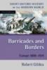Gildea, Robert,Barricades and Borders/Europe 1800-1914