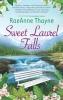 Thayne, Raeanne,Sweet Laurel Falls
