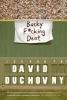 Duchovny, David,Bucky F*cking Dent