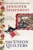 Chiaverini, Jennifer,The Union Quilters
