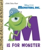 Random House Disney,M Is for Monster (Disney/Pixar Monsters, Inc.)