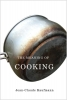Kaufmann, Jean Claude,The Meaning of Cooking