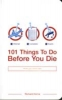 Horne, Richard,101 Things to Do Before You Die
