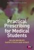 Bradbury, Helen,Practical Prescribing for Medical Students