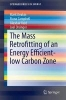 Deakin, Mark,The Mass Retrofitting of an Energy Efficient - Low Carbon Zone