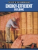 Energy-efficient Building,The Best of Fine Homebuilding