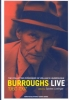 Burroughs, William S,Burroughs Live 1960-1997 - The Collected Interviews of William S Burroughs