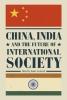 Gaskarth, Jamie,China, India and the Future of International Society