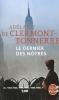 Clermont-Tonnerre, Adelaide de,Clermont-Tonner*Le dernier des n?tres