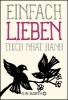 Thich Nhat Hanh,   Richard, Ursula,Einfach lieben