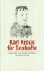 Kraus, Karl,Karl Kraus für Boshafte